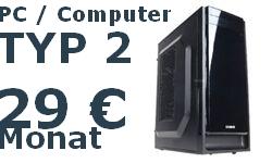 PC Typ 2 für 29 Euro pro Monat