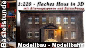 Modellbau in 1:220 Halbgebäude bauen